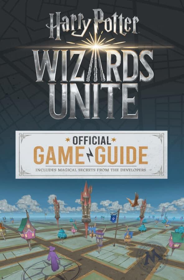 Potterish Jogo Harry Potter: Wizards Unite ganhará guia oficial